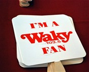 Lots of WAKY Fans....